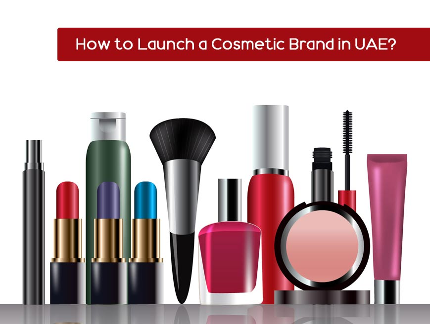 how to launch a cosmetic brand in UAE