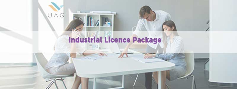 Industrial Licence Package in UAQ Free Zone
